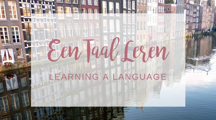 Learning a Language/ Een TaalLeren